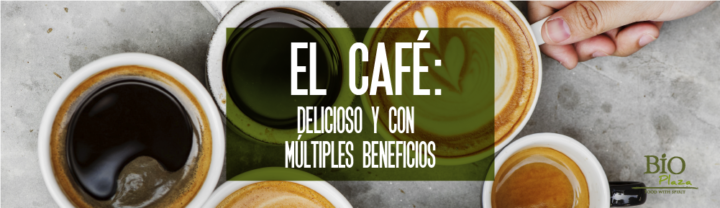 El Café, la mezcla perfecta de sabor y beneficios